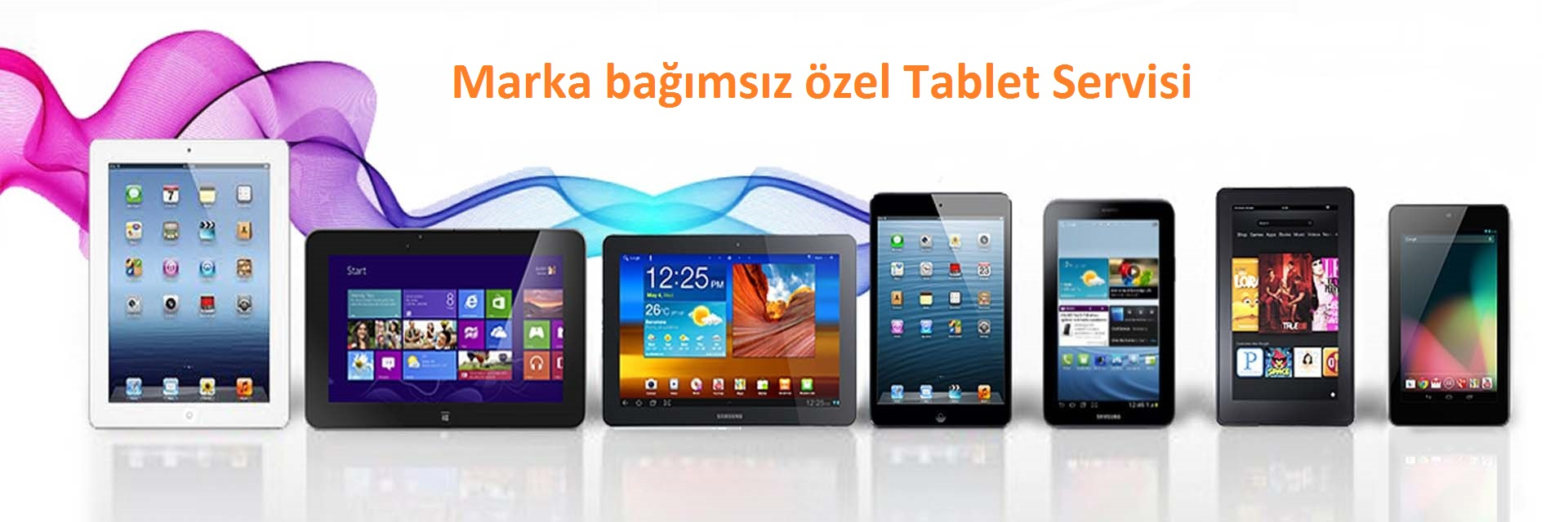 Bursa Tablet Servisi